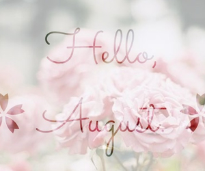 August, flowers, and hello image