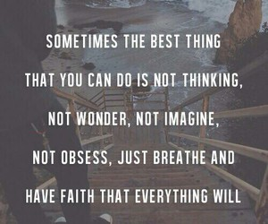 quote, faith, and breathe image