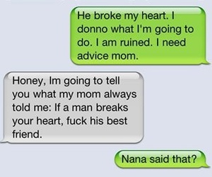 broken heart, funny, and Nana image