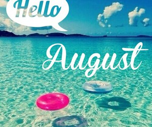 August, hello, and summer image
