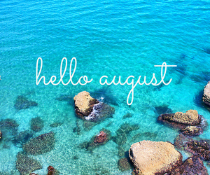 Exceptional August, Summer, And Hello Image