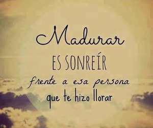 smile, madurar, and frases image