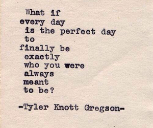 quotes, text, and tyler knott gregson image