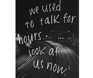 quote, talk, and hours image
