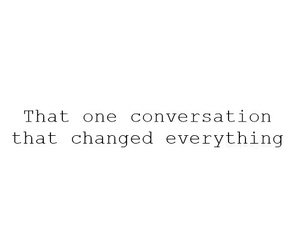 conversation, everything, and quote image