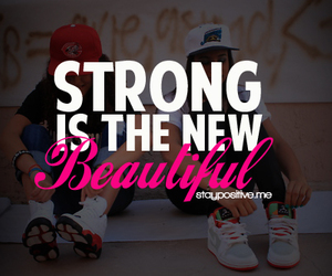 beautiful, strong, and quote image