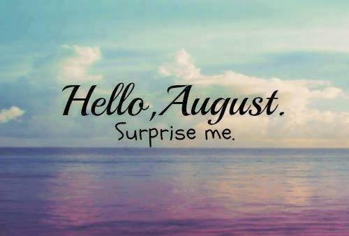 Image result for hello august