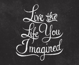 life, imagine, and quote image