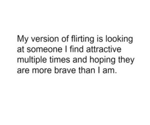 quote, brave, and flirting image