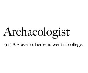 black and white, definition, and archaeologist image