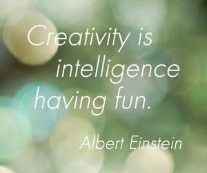 creativity, Albert Einstein, and fun image