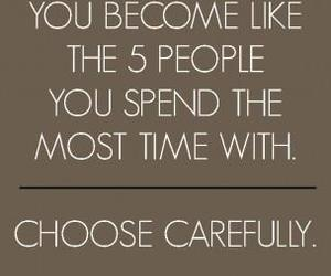 influence, choose wisely, and friends image