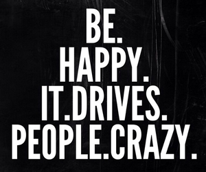 be, drive, and happy image