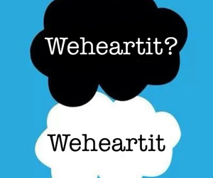 weheartit, we heart it, and tfios image