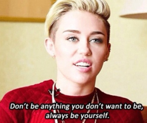 be yourself, beautiful, and miley cyrus image