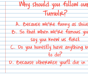 funny, tumblr, and multiple choice image
