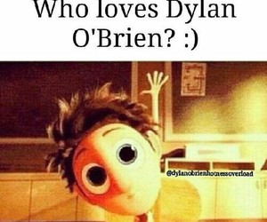 dylan o'brien, love, and teen wolf image