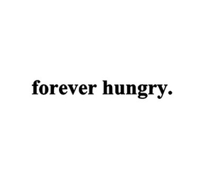 forever, hungry, and smile image