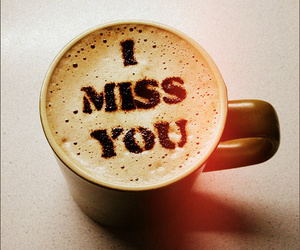 coffee, love, and miss image