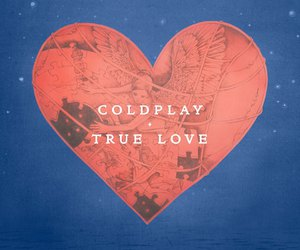 coldplay, music, and true love image