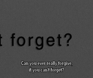 forget, quotes, and forgive image