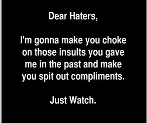 exactly, haters, and quote image
