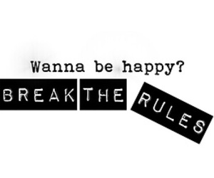 happy, rules, and break image