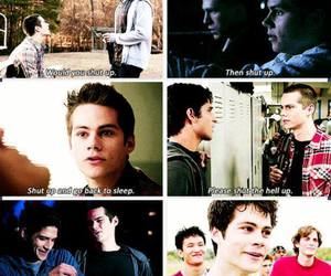 teen wolf, shut up, and dylan o'brien image