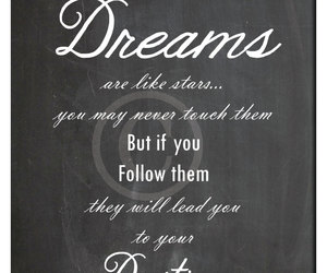 destiny, follow your dream, and inspirational quote image