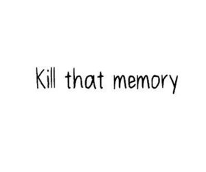 memories, kill, and text image