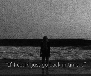 time, quote, and sad image