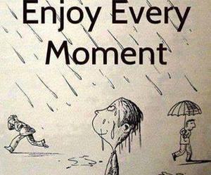 moment, enjoy, and rain image
