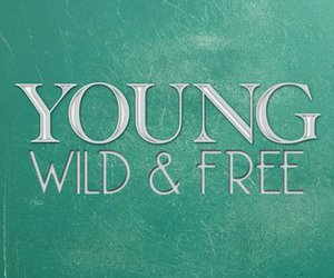 free, teen, and wild image