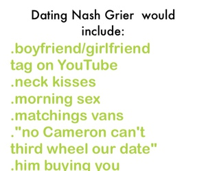 Dating nash grier would include