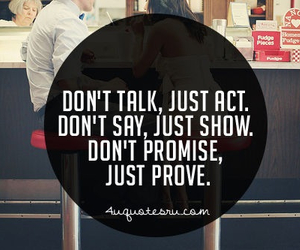 quote, talk, and act image