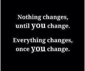 quote, change, and you image