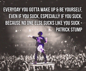 fall out boy, patrick stump, and quotes image