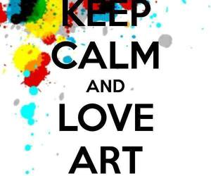 art, keep calm, and love image