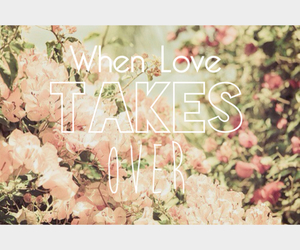 when love takes over image