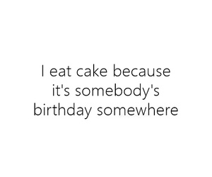 cake, birthday, and quote image