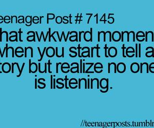 awkward, moment, and teenagerpost image