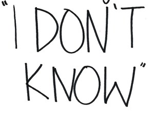 life, quotes, and i don't know image