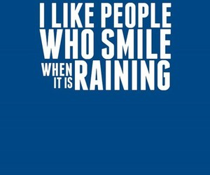 smile, rain, and text image