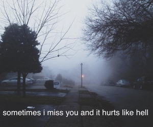 fog, grunge, and i miss you image