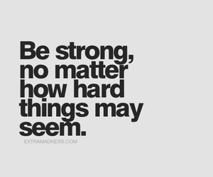 be strong and qoute image