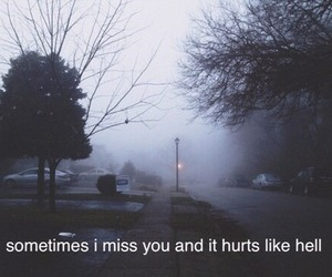 hell, hurts, and imissyou image