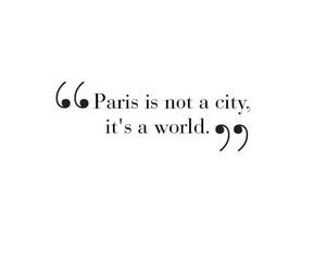 paris, world, and quote image
