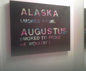 looking for alaska, alaska, and the fault in our stars image