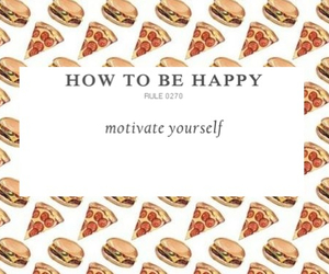 happy, how to be happy, and motivate yourself image