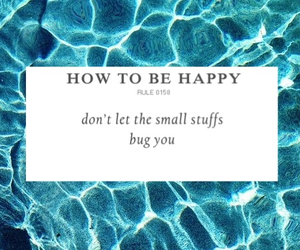 happy, how to be happy, and small things don't matter image